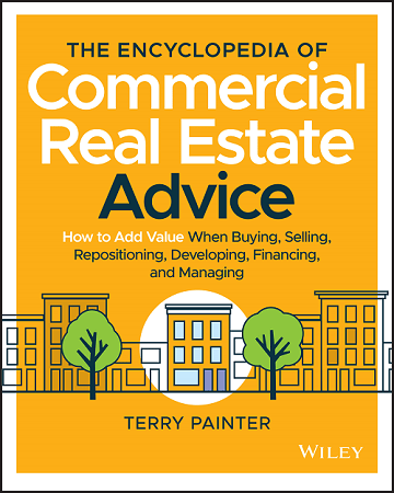 Encyclopedia of Commercial Real Estate Advice Coming Spring 2020!
